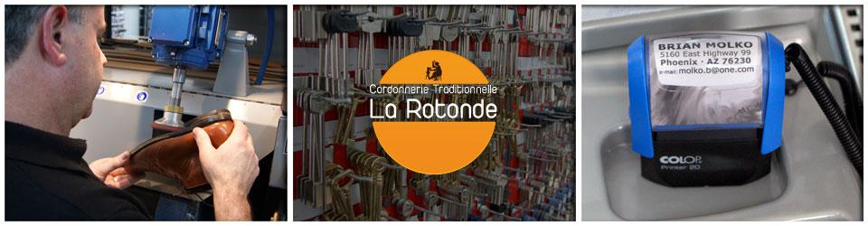 Cordonnerie Traditionnelle  La Rotonde